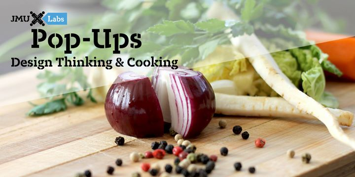 Pop-Up Class: Design Thinking & Cooking
