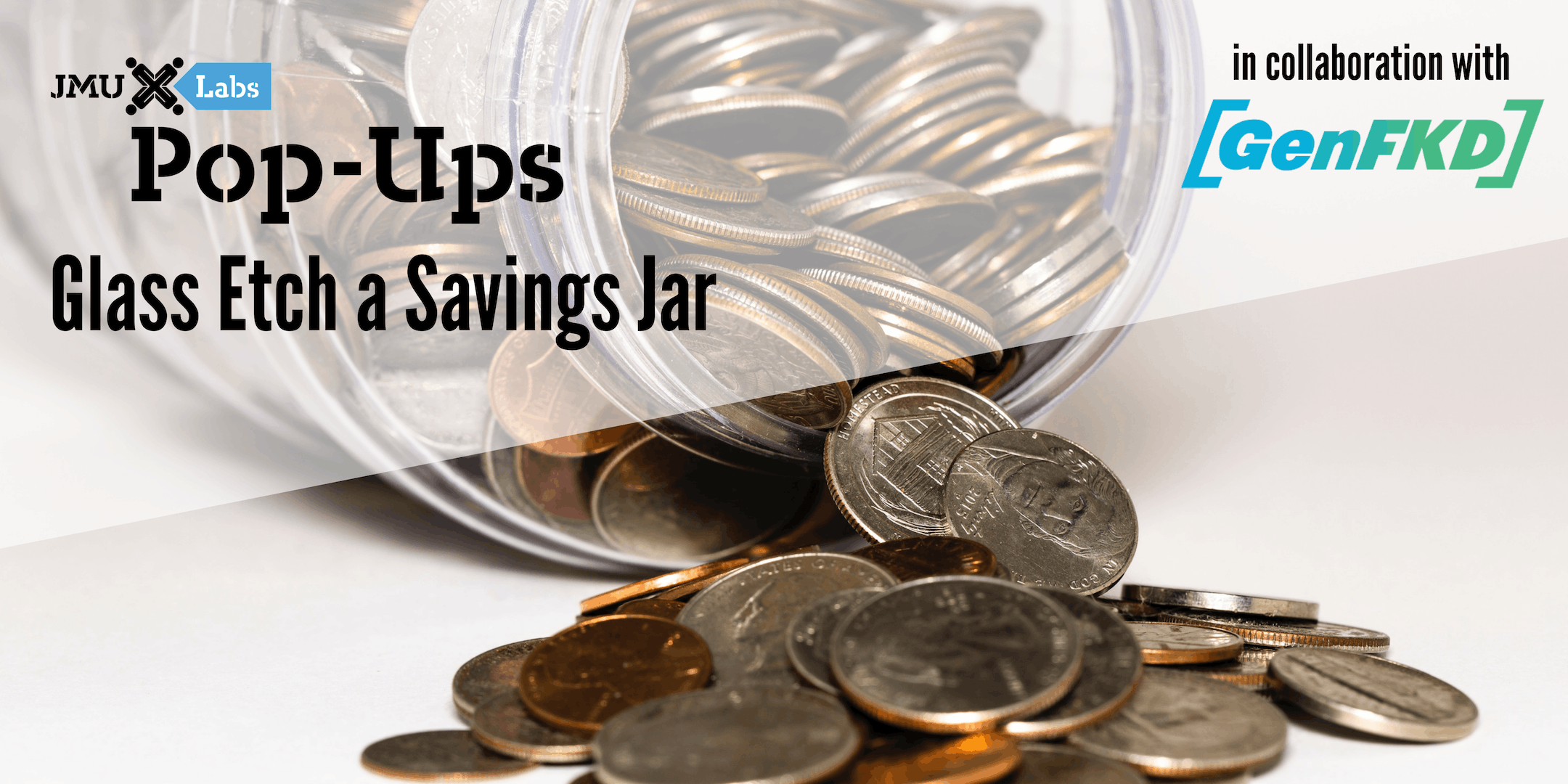 Pop-Up Workshop: Glass Etch a Savings Jar featuring GenFKD
